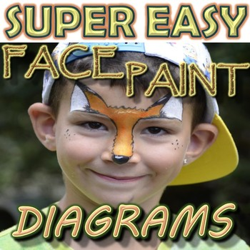 SUPER EASY Face Paint Diagrams for Musicals/Plays/Programs