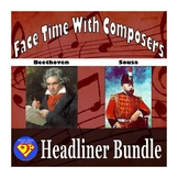 Face Time With Composers: Headliner Bundle (Beethoven/Sousa)