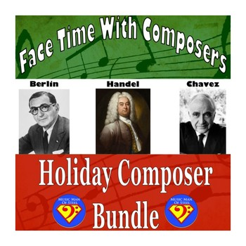 Face Time With Composers: Holiday Composer Bundle (Berlin/Handel/Chavez)