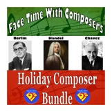 Face Time With Composers: Holiday Composer Bundle (Berlin/