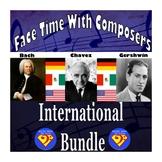 Face Time With Composers: International Bundle (Bach/Chávez/Gershwin)