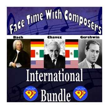 Face Time With Composers: International Bundle (Bach/Chávez/Gershwin)