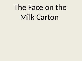Face on the Milk Carton powerpoint