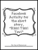 """Facebook Activity for """"Rikki Tikki Tavi"""""""