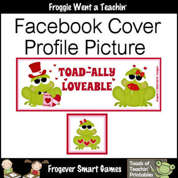 Facebook Covers-Profile Pictures--Toadally Loveable (Not Editable)
