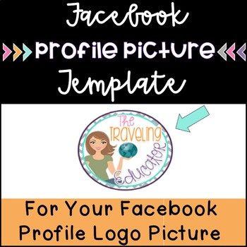 Facebook Profile Picture Template and Directions