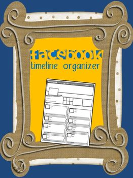 Facebook Timeline Graphic Organizer