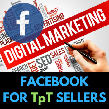Facebook Advertising / Marketing for TpT Sellers