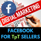 Facebook Advertising / Marketing for TpT Sellers UPDATED Over $6000 Spent on Ads