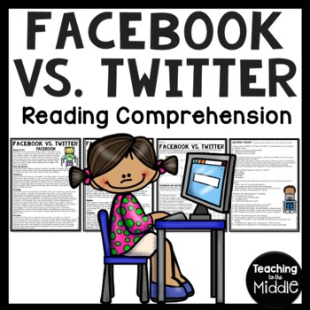 Facebook vs. Twitter Compare and Contrast Article & Compre