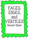 Faces, Edges, and Vertices Record Sheet