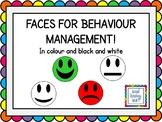 Faces for Behaviour Management