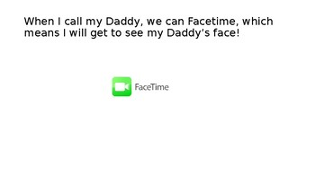 Facetime with Daddy