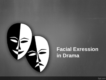 Facial Expression in Drama