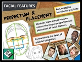 ART: Facial Features Proportion & Placement an Introductory Activity