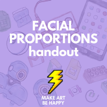 Facial Proportions Handout - 3 versions (.pdf)