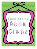 Facilitating Book Clubs