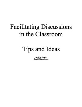 Facilitating Discussions in the Classroom: Tips and Ideas