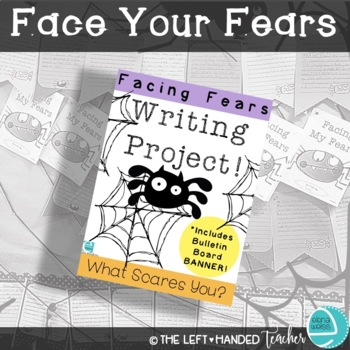 Halloween Writing Project: Facing Fears