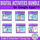 Facing Fears Digital Activities Bundle for Collections Grade 6