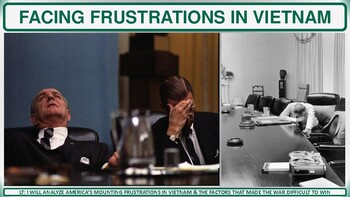 Facing Frustration in Vietnam (1965-1968) Activity for U.S. History Classes