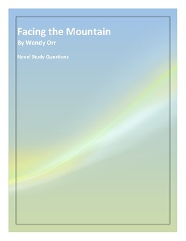 Facing the Mountain, By Wendy Orr