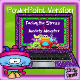 Facing Stress & Anxiety Monster: PowerPoint on Building Resiliency