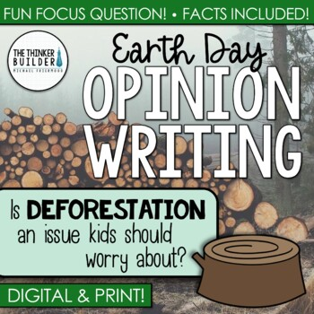 Fact-Based Opinion Writing for Earth Day {Question #2} FREE