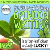 St. Patrick's Day Opinion Writing Lesson & Activity (Digital & Print)