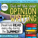 End of the Year Writing: Opinion Writing Lesson & Activity