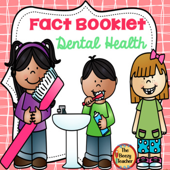 Fact Booklet - Dental Health
