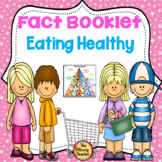 Fact Booklet - Eating Healthy