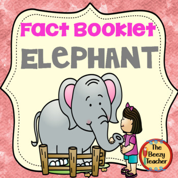 Fact Booklet - Elephant