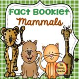 Fact Booklet - Mammals