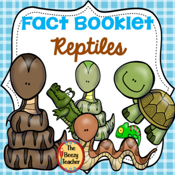 Fact Booklet - Reptiles