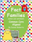 Fact Families 1-10 worksheets and centers