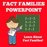 Fact Families | Kindergarten 1st 2nd 3rd Grade | PowerPoin