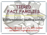 Fact Families Activities - High Tier Activity and Basic Tier Activity