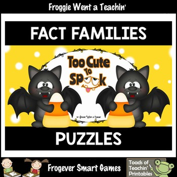 """Fact Families--Addition/Subtraction Puzzles """"Too Cute To Spook"""""""