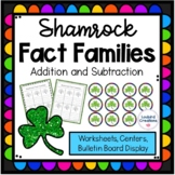 St. Patrick's Day/Shamrock Fact Families: Addition and Sub