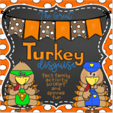 Fact Families Booklet and Spinner-The Great Turkey Disguise