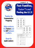 Fact Families, Factor T's, and Finding the GCF