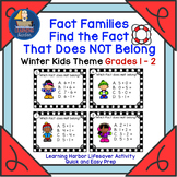 Fact Families Find the Fact That Does NOT Belong  Winter Kids