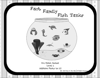 Fact Families Fish Tanks Level 1- 1st Grade Math Centers - Black and White