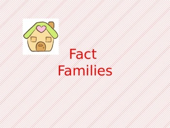 Fact Families Introduction powerpoint