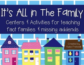 Fact Families & Missing Addends Activities & Centers
