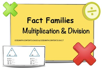 Fact Families - Multiplication & Division