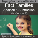 Fact Families (Addition and Subtraction) for Special Education and Intervention