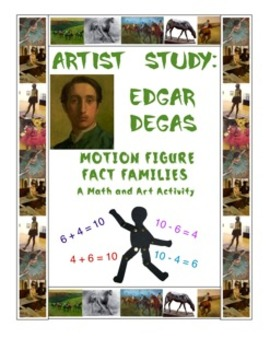 Fact Families With Edgar Degas:  A Common Core Integrated Math and Art Activity
