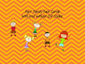 Fact Families With and Without Task Cards (QR Codes)
